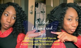 Crochet Braids w/Marley Hair Lessons and Tips